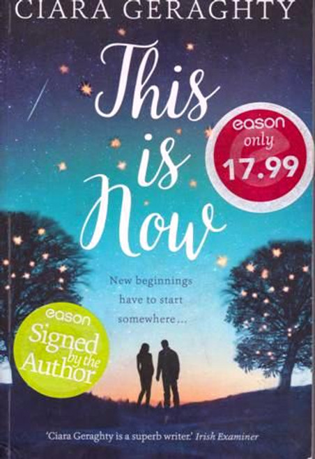 Ciara Geraghty / This is Now  (Signed by the Author) (Large Paperback)