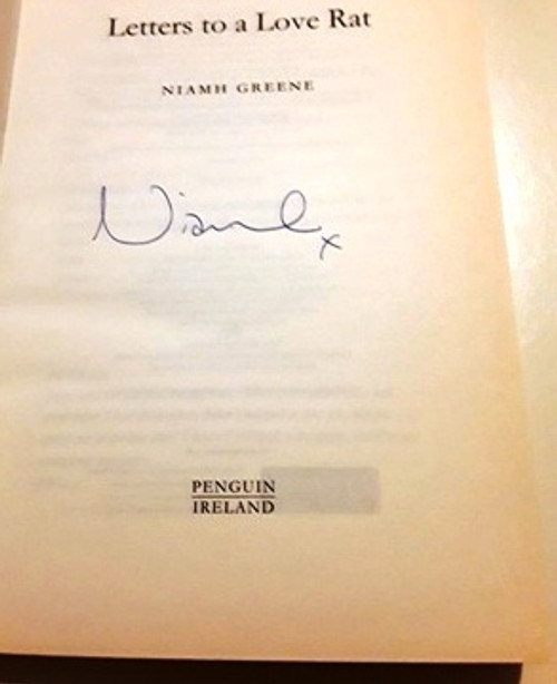 Niamh Greene / Letters to a Love Rat (Signed by the Author) (Large Paperback)