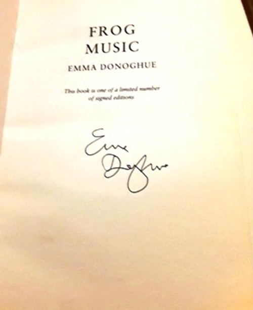 Emma Donoghue / Frog Music (Signed by the Author) (Large Paperback)