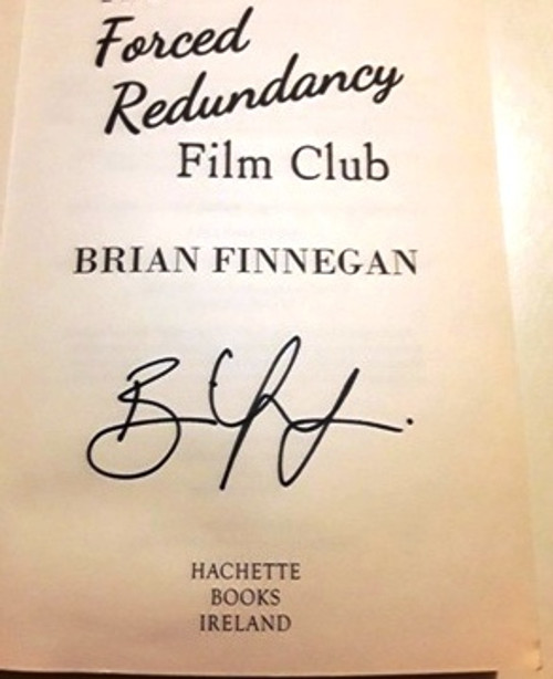 The Forced Redundancy Film Club (Signed by the Author) (Large Paperback)