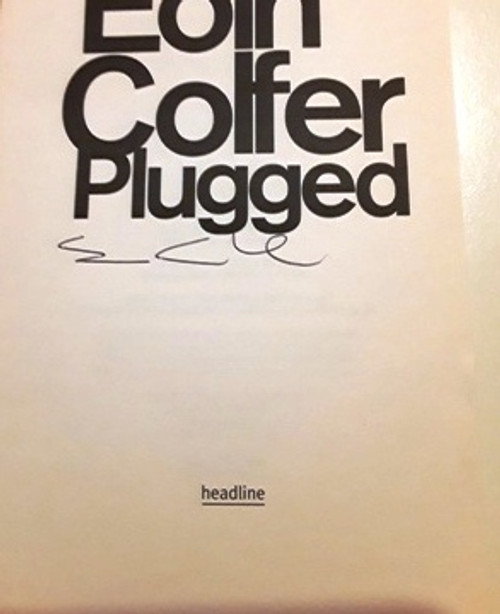 Eoin Colfer / Plugged (Signed by the Author) (Large Paperback)