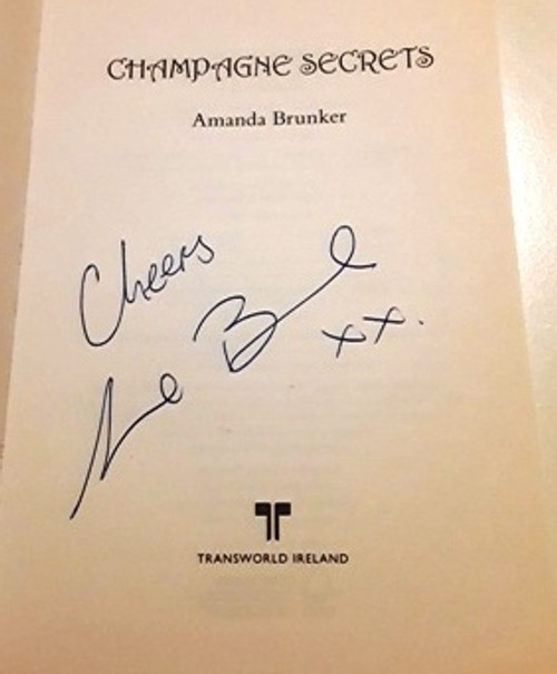 Amanda Brunker / Champagne Secrets (Signed by the Author) (Large Paperback)