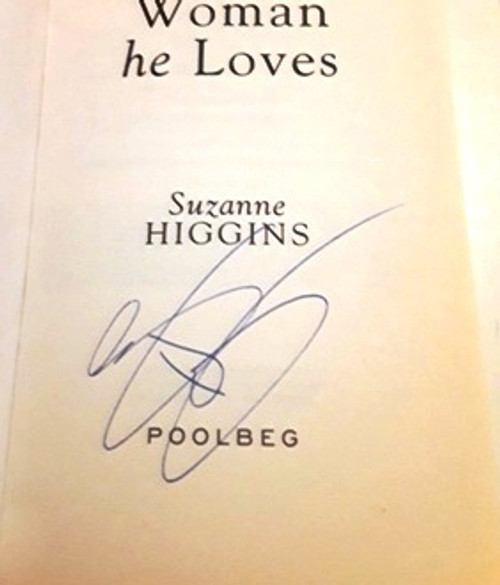 Suzanne Higgins / The Woman He Loves (Signed by the Author) (Large Paperback)