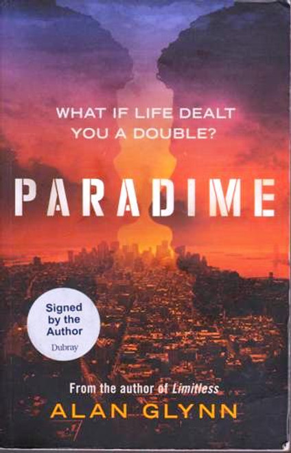 Alan Glynn / Paradime (Signed by the Author) (Large Paperback)
