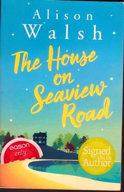Alison Walsh / The House on Seaview Road (Signed by the Author) (Large Paperback)