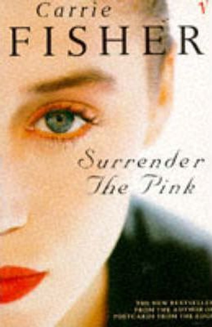 Fisher, Carrie / Surrender the Pink