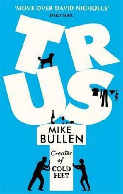 Bullen, Mike / Trust