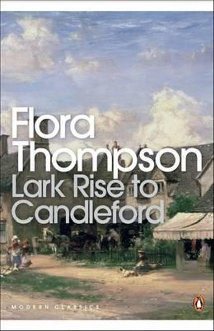 Thompson, Flora / Lark Rise to Candleford