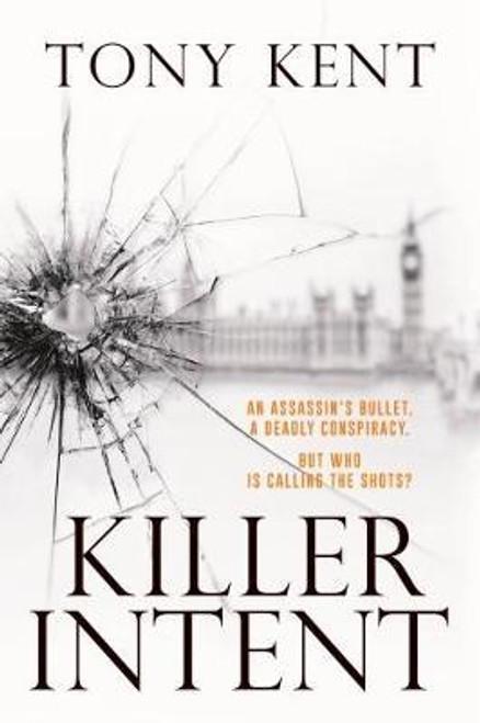 Kent, Tony / Killer Intent