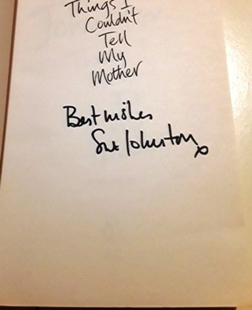 Sue Johnston / Things I Couldn't Tell My Mother (Signed by the Author) (Large Paperback)