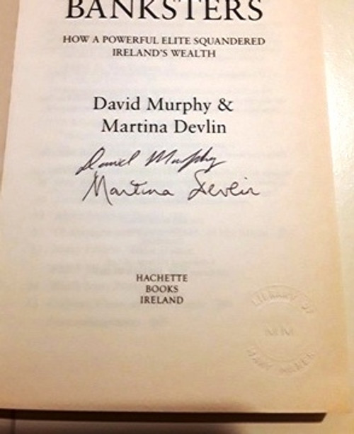 David Murphy & Martina Devlin / Banksters (Signed by the Author) (Large Paperback)
