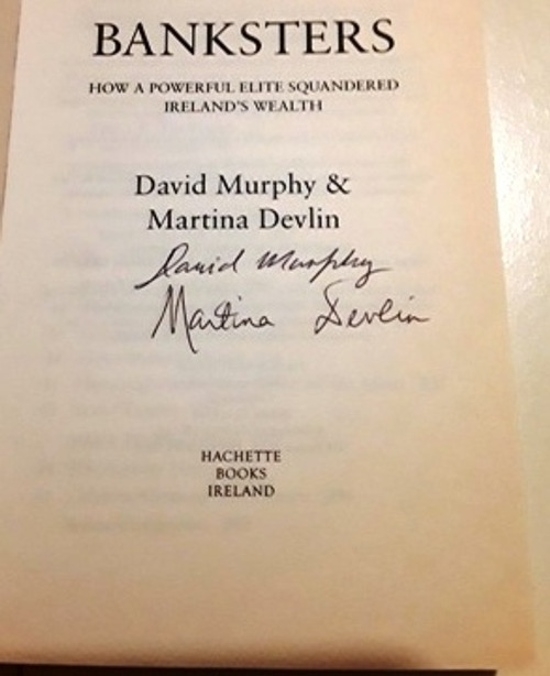 David Murphy & Martina Devlin / Banksters (1) (Signed by the Author) (Large Paperback)