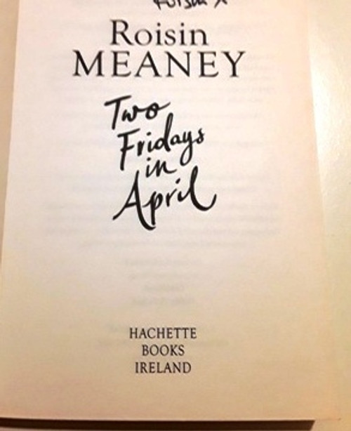 Roisin Meaney / Two Fridays in April (Signed by the Author) (Large Paperback)