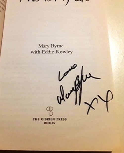 Mary Byrne / This is My Life (Signed by the Author) (Large Paperback)