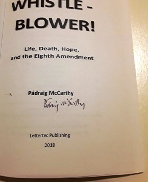 Padraig McCarthy / Whistle Blower (Signed by the Author) (Large Paperback)