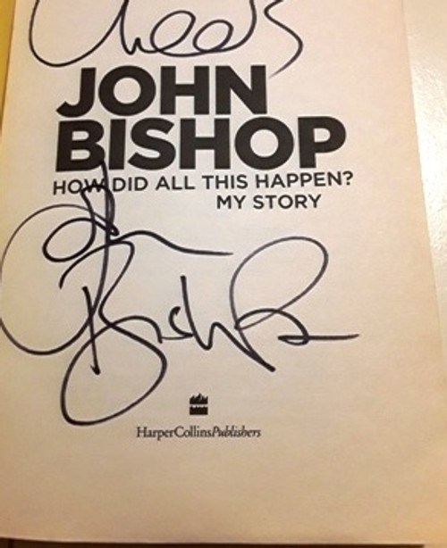 John Bishop / How Did All This Happen (Signed by the Author) (Large Paperback)