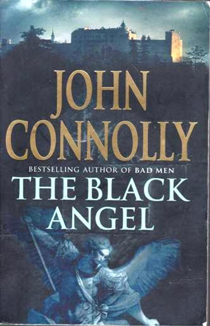 John Connolly / The Black Angel (1) (Signed by the Author) (Large Paperback)