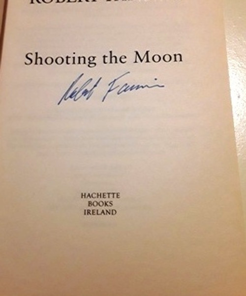 Robert Fannin / Shooting the Moon (Signed by the Author) (Large Paperback)