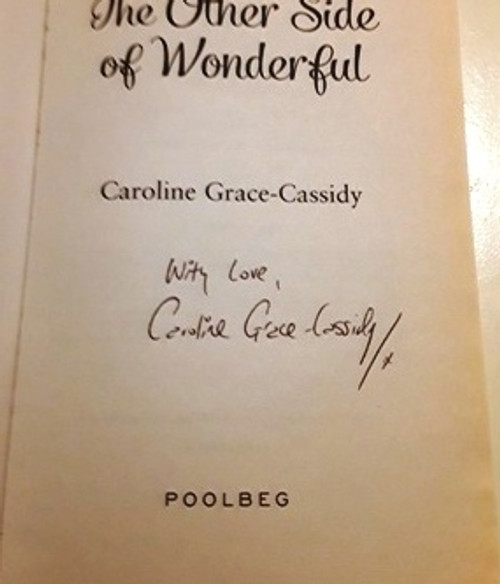 Caroline Grace-Cassidy / The Other Side of Wonderful (Signed by the Author) (Large Paperback)