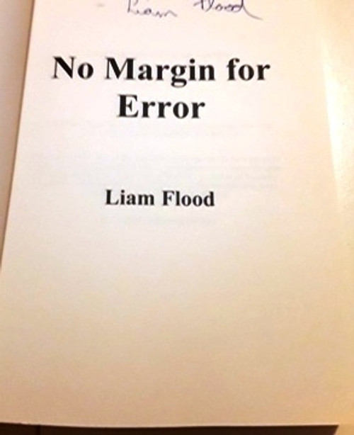 Liam Flood / No Margin for Error (Signed by the Author) (Large Paperback)