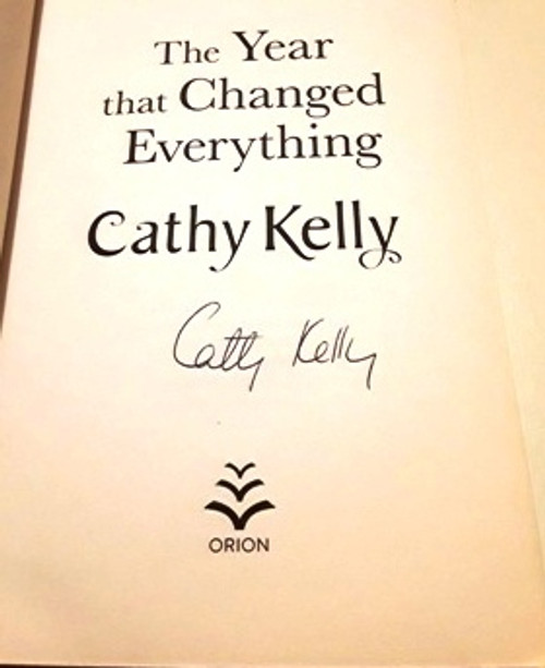 Cathy Kelly / The Year that Changed Everything (1) (Signed by the Author) (Large Paperback)