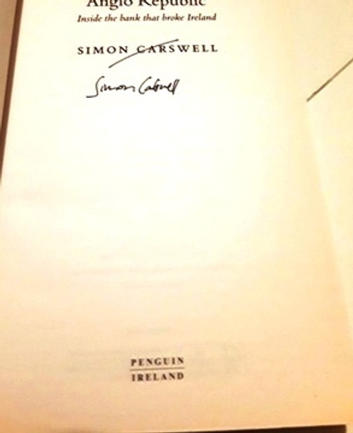 Simon Carswell / Anglo Republic (Signed by the Author) (Large Paperback)