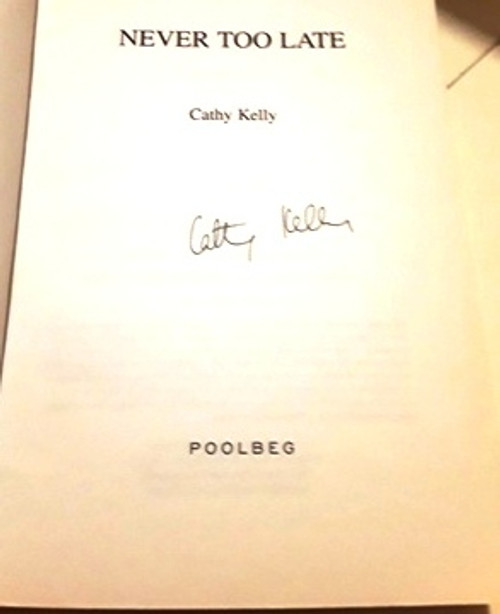 Cathy Kelly / Never Too Late (Signed by the Author) (Large Paperback)