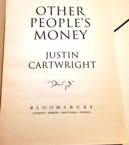 Justin Cartwright / Other People's Money (Signed by the Author) (Large Paperback)