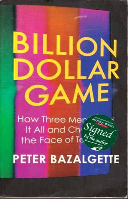 Peter Bazalgette / Billion Dollar Game (Signed by the Author) (Large Paperback)