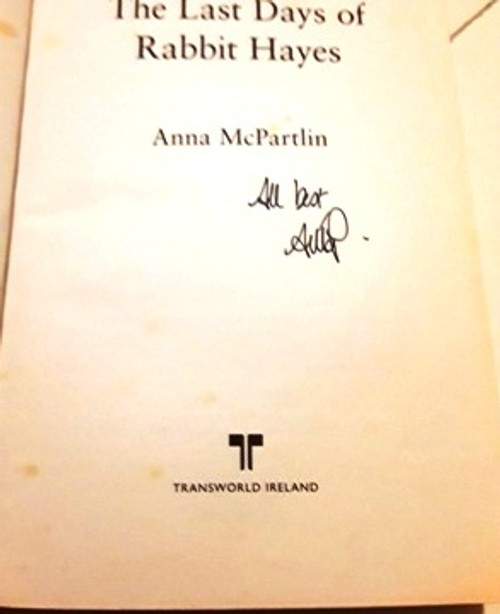 Anna McPartlin / The Last Days of Rabbit Hayes (Signed by the Author) (Large Paperback)