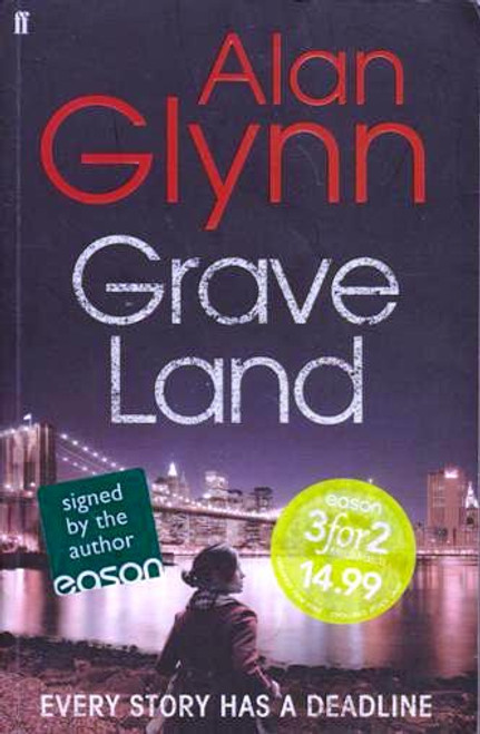 Alan Glynn / Grave Land (Signed by the Author) (Large Paperback)