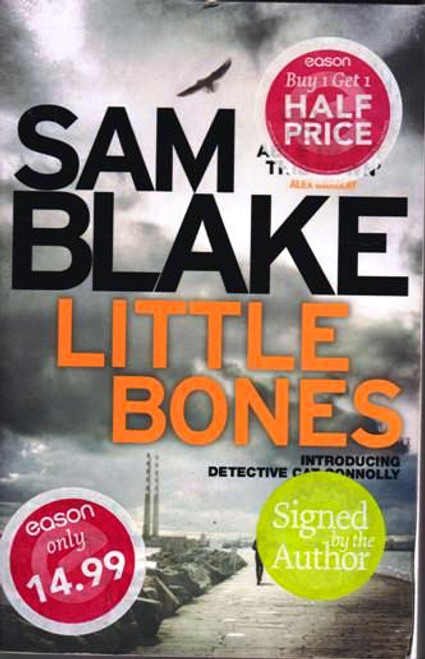 Sam Blake / Little Bones (1) (Signed by the Author) (Large Paperback)