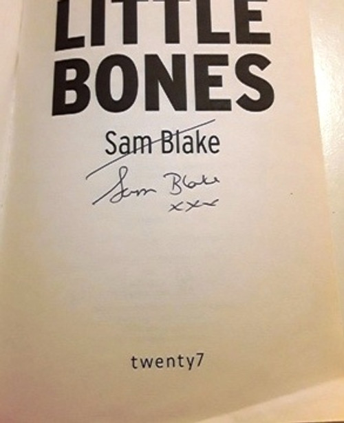 Sam Blake / Little Bones (2) (Signed by the Author) (Large Paperback)