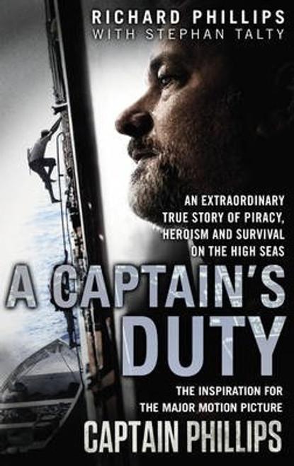 Phillips, Richard / A Captain's Duty