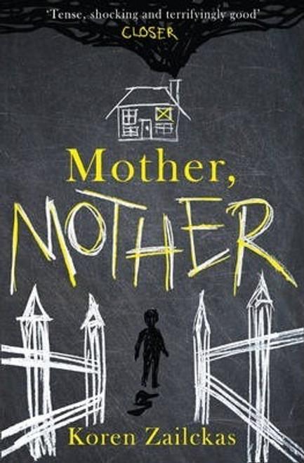 Zailckas, Koren / Mother, Mother