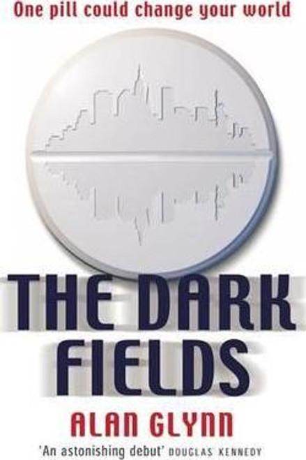 Glynn, Alan / The Dark Fields