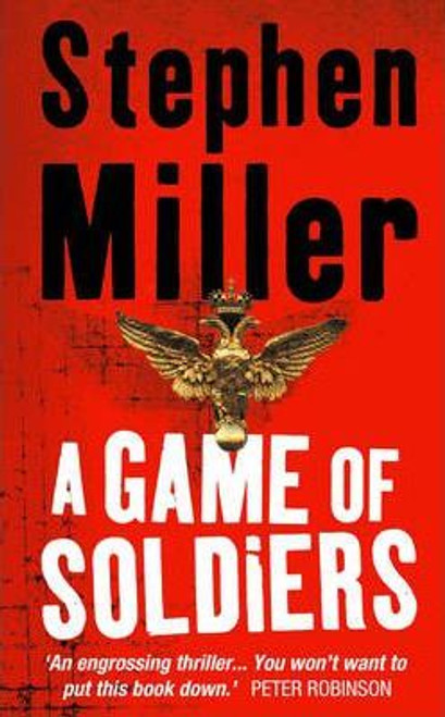 Miller, Stephen / A Game of Soldiers
