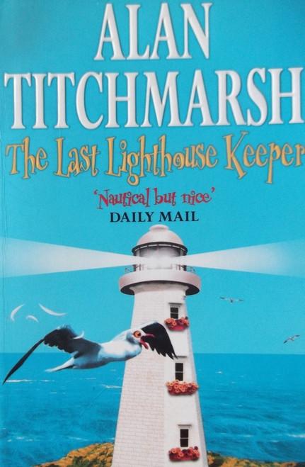 Titchmarsh, Alan / The Last Lighthouse Keeper