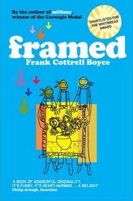 Cottrell Boyce, Frank / Framed