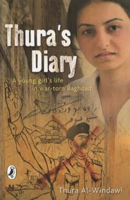 Al-Windawi, Thura / Thura's Diary : A young girl's life in war-torn Baghdad