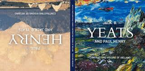 Hunt Museum - Paul Henry and Jack B Yeats : Contrasting Visions of Ireland - 2017 HB Illustrated Catalogue - Irish Art