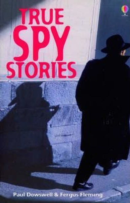 Miles, Lisa / True Spy Stories