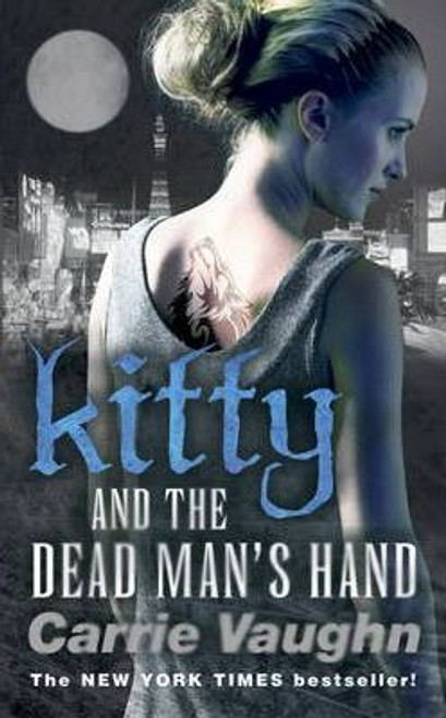 Vaughn, Carrie / Kitty and the Dead Man's Hand