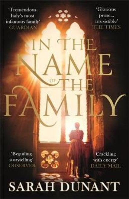 Dunant, Sarah / In The Name of the Family