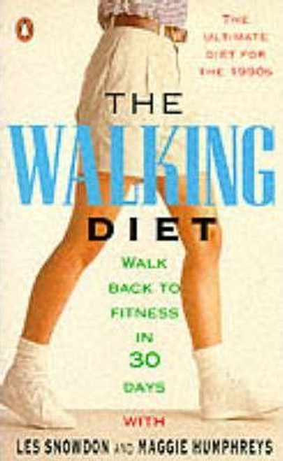 Humphreys, Maggie / The Walking Diet : Walk Back to Fitness in Thirty Days
