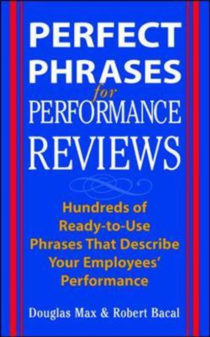 Max, Douglas / Perfect Phrases for Performance Reviews