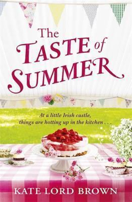 Lord Brown, Kate / The Taste of Summer