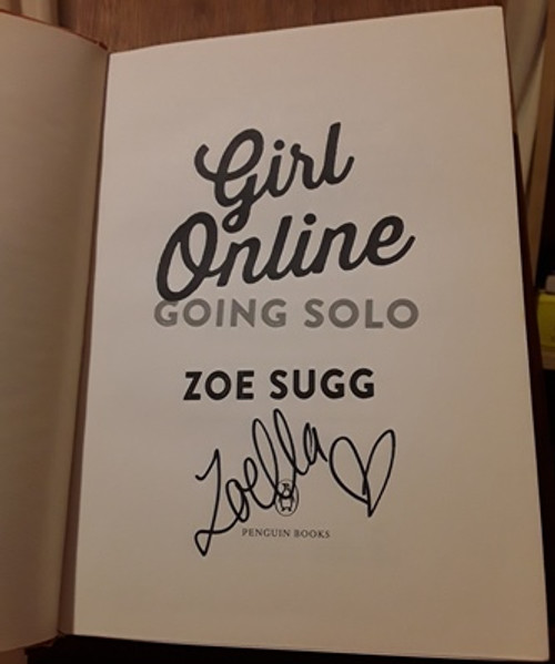 Zoe Sugg / Girl Online: Going Solo (Signed by the Author) (Large Hardback)
