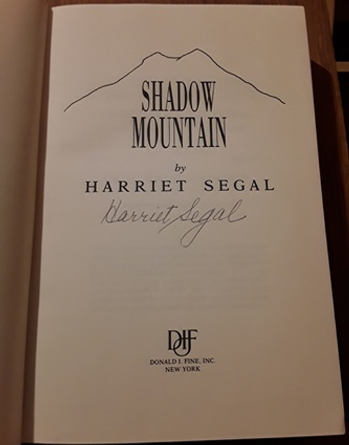 Harriet Segal / Shadow Mountain (Signed by the Author) (Large Hardback)