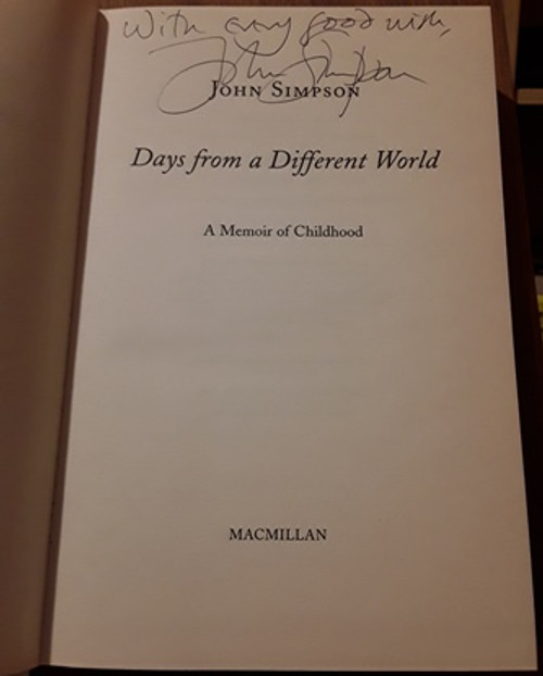 John Simpson / Days from a Different World (Signed by the Author) (Large Hardback)